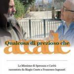 """S.Agata Militello: Giovedì 17 agosto al Castello, Francesco Inguanti presenta le sue """"interviste"""" a Biagio Conte"""