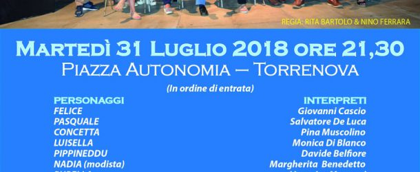 """Torrenova: Martedì 31 luglio in piazza Autonomia andrà in scena """"Miseria e Nobiltà"""""""