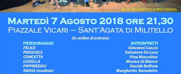 """S.Agata Militello: Martedì 7 agosto presso il  piazzale Vicari andrà in scena """"Miseria e Nobiltà"""""""